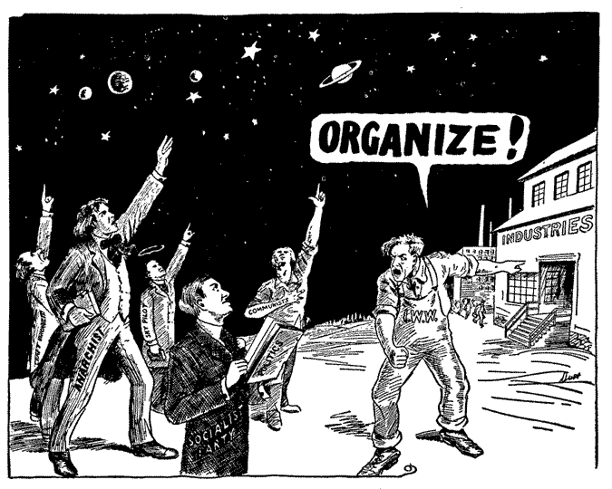 IWW comic featuring a worker bringing idealists back to earth with a shout of ORGANIZE!