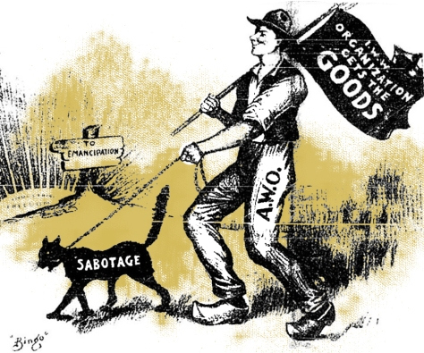 An organized worker walks proudly with his good friend. Note the wooden clogs, another early symbol for workers' sabotage.