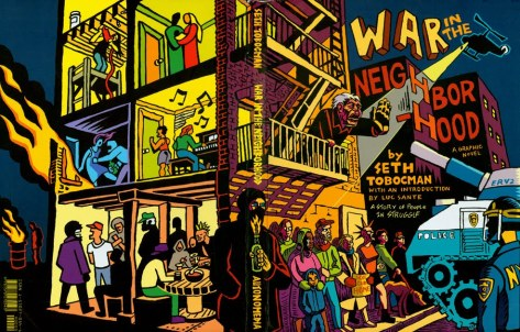 "Cover of Seth's book ""War in the Neighborhood,"" a graphic novel about the struggles over homelessness, gentrification, police brutality and human rights that raged in NYC during the 1980s and 90s. Published by Autonomedia."